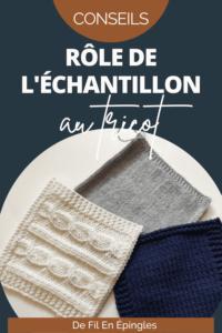 Rôle de l'échantillon au tricot