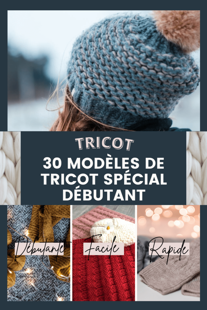 30 Modèles de tricot spécial débutant