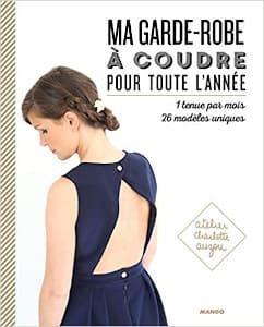 Livre de couture - Ma garde-robe à coudre pour toute l'année