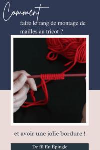 Comment faire le rang de montage de mailles au tricot et avoir une jolie bordure